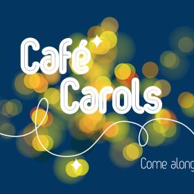 Café Carols 18 Dec